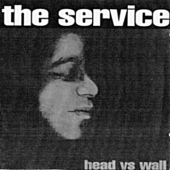 the service, 'head vs. wall' (Pravda Records, 1990)